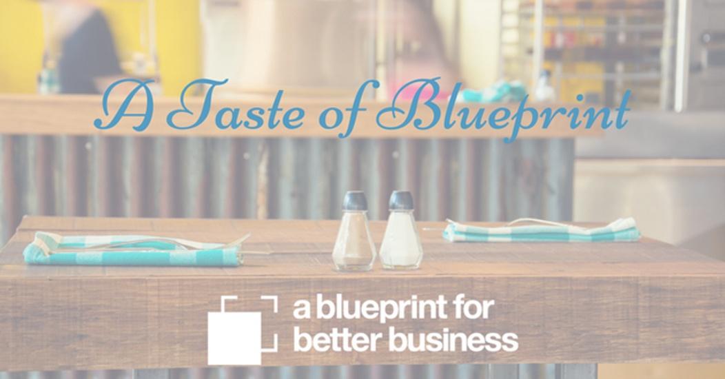 A Taste of Blueprint