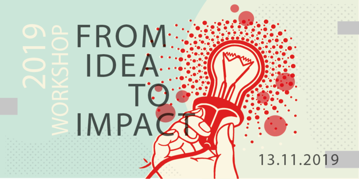 From Ideas to Impact: A workshop